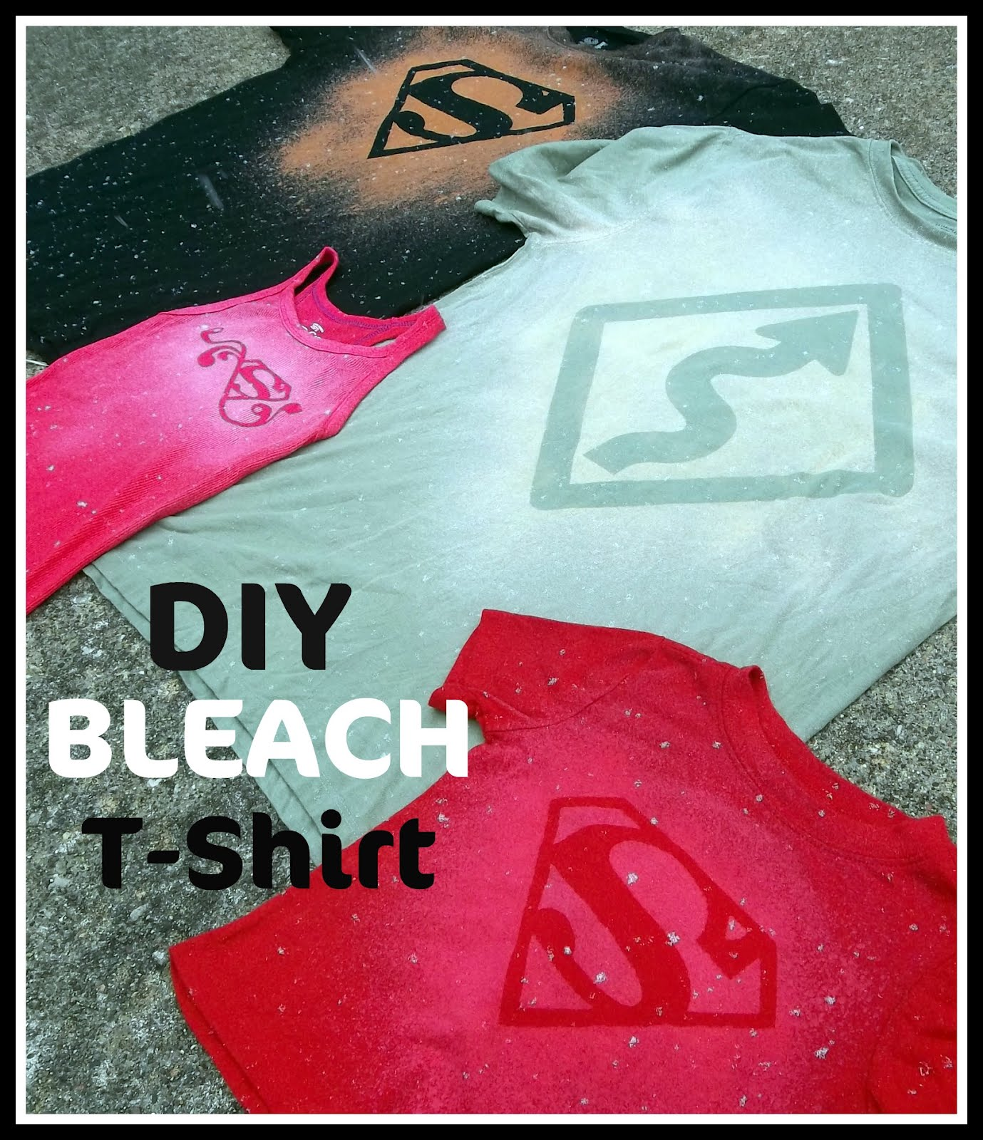 DIY Bleach T Shirt Tutorial | Six Sisters' Stuff