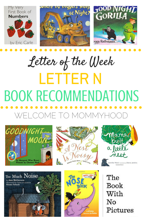 Tot Labs presents Letter of the Week: Letter Nn book recommendations by Welcome to Mommyhood, #preschoolactivities, #montessoriactivities, #montessori, #handsonlearning, #letteroftheweek, #lotw, #freeprintables