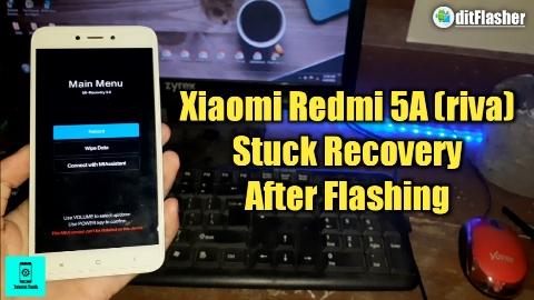 https://www.ditflasher.com/2021/05/xiaomi-redmi-note-5a-riva-mcg3b-mct3b-mce3b-fix-stuck-recovery.html