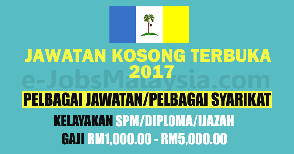 Jawatan Kosong Tebuka di Pulau Pinang