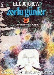 E.L.Doctorow - Zorlu Günler