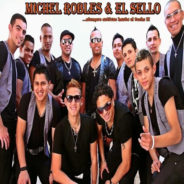...SIEMPRE ACTIVAO HASTA EL TECHO - MICHEL ROBLES Y EL SELLO (2014)