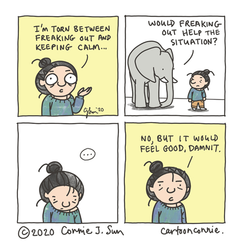 cartoon about coping with anxiety and uncertainty and being torn between freaking out and keeping calm, sketchbook comic by Connie Sun, cartoonconnie