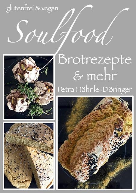Soulfood, E-Book Backrezepte und mehr,  Rezepte glutenfrei & vegan, Minimalismus: Zubereitung einfach + schnell, Healthy Food Style, Blog, Rezeptinspirationen für jeden Tag, gesund und lecker, Rezeptideen, schnelle Rezepte, entdecken, leicht