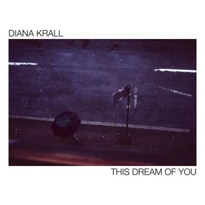 Diana Krall - This Dream Of You (2020) - Album Download, Itunes Cover, Official Cover, Album CD Cover Art, Tracklist, 320KBPS, Zip album