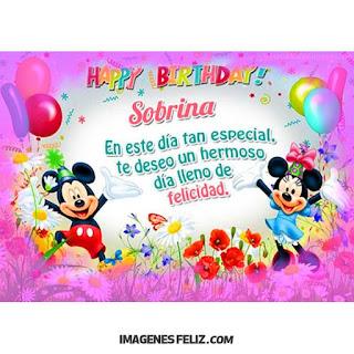Feliz Cumpleaños Sobrina. Happy Birthday Felicitaciones con dibujos de Mickey y Minnie de Disney
