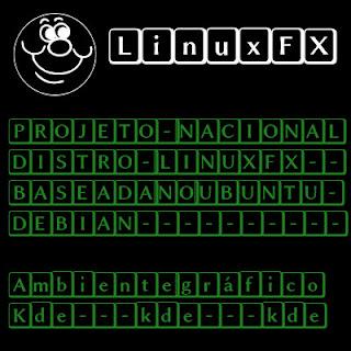 Linuxfx conheça o projeto nacional