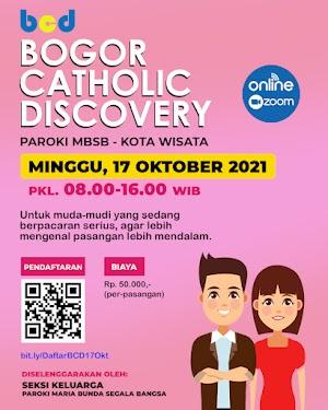 BOGOR CATHOLIC DISCOVERY 17 OKTOBER 2021