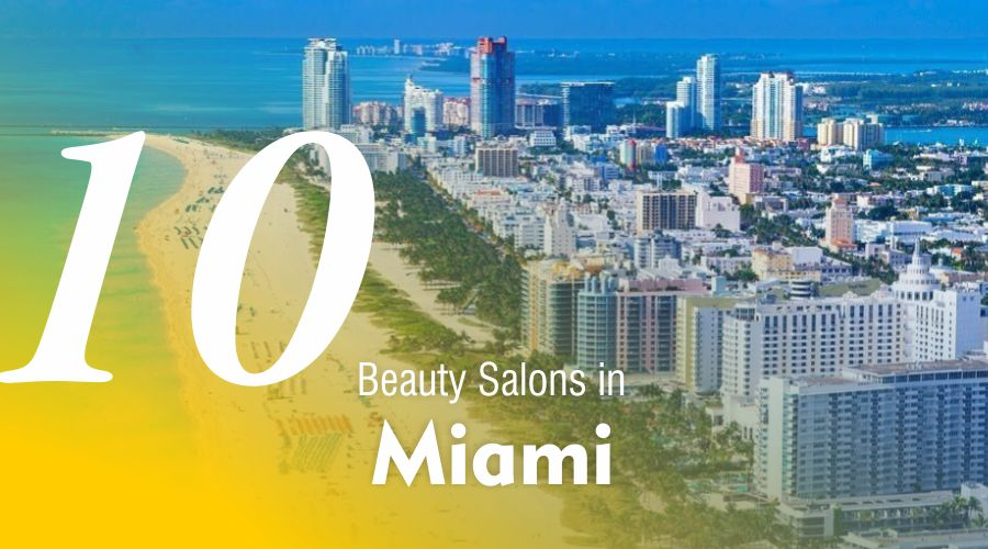 list best beauty salons spas in miami florida the usa united states of america most popular favourite hairstylists services treatments