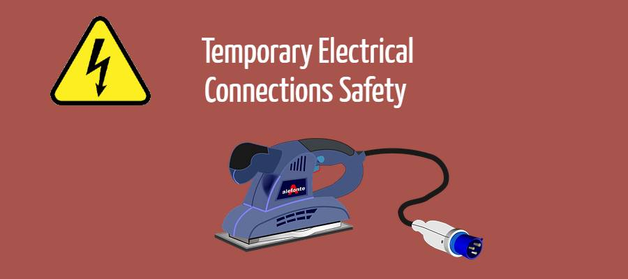 Temporary Electrical Connections Safety in Hazardous Area