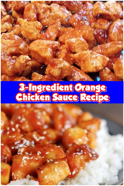 3 #Ingredient #Orange #Chicken #Sauce #Recipe