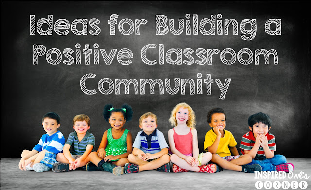 Ideas for Building a Positive Classroom Community