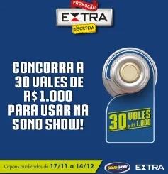 Nova Promoção Jornal Extra Vales-Compras Sono Show - 30 Prêmios Mil Reais
