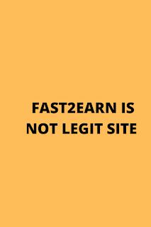 fast2earn is not legit site