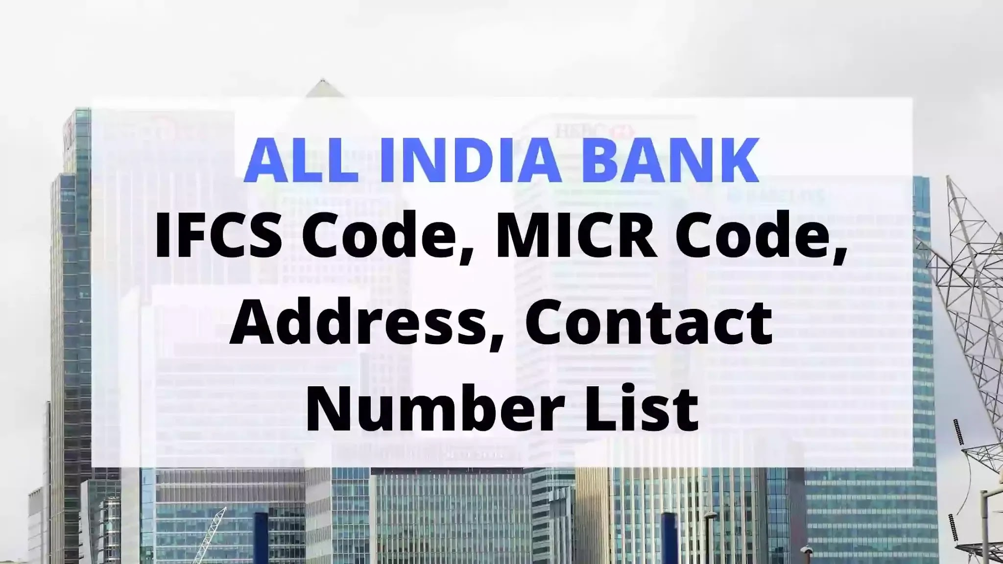 All India Canara Bank IFSC Code, MICR Code and Contact List