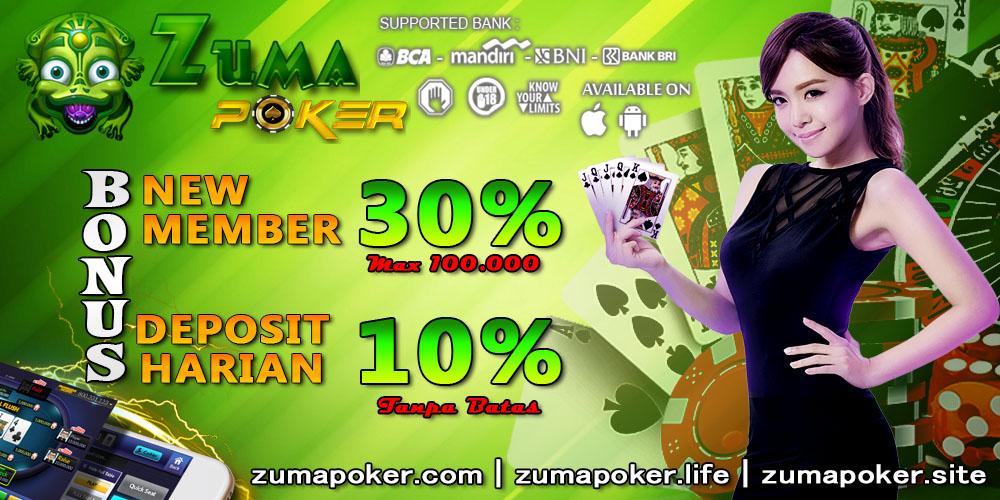 Agen Domino Terpercaya Zumapoker Bonus New Member 30