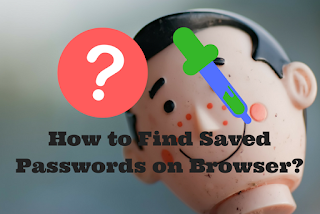 Find Saved Passwords on Browser