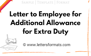Draft Letter to Employee for Additional Allowance for Extra Duty