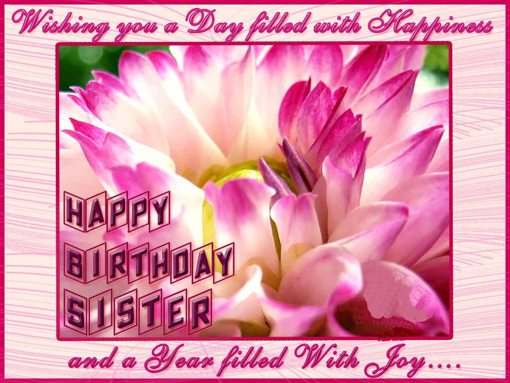 Happy Birthday Sis Wallpaper – Happy Birthday Card to My Sister