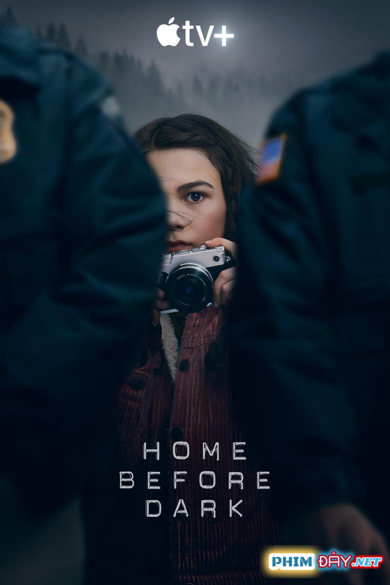 VỀ NHÀ TRƯỚC TRỜI TỐI - Home Before Dark (2020)