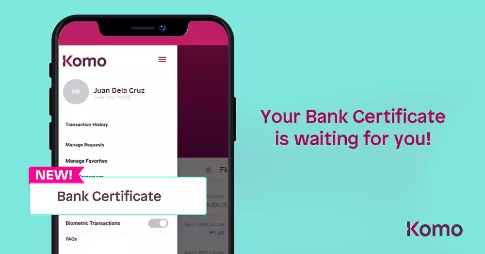 EastWest Bank's Komo Generate Bank Certificate Feature