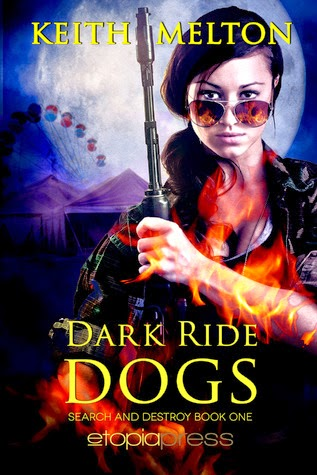 Dark Ride Dogs (Zero Dog Missions #2) by Keith Melton