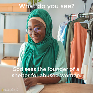 Smiling Muslim woman at a store. Caption says What do you see? God sees the founder of a shelter for abused women.