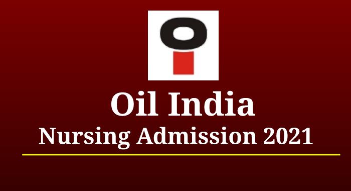 Oil India Nursing
