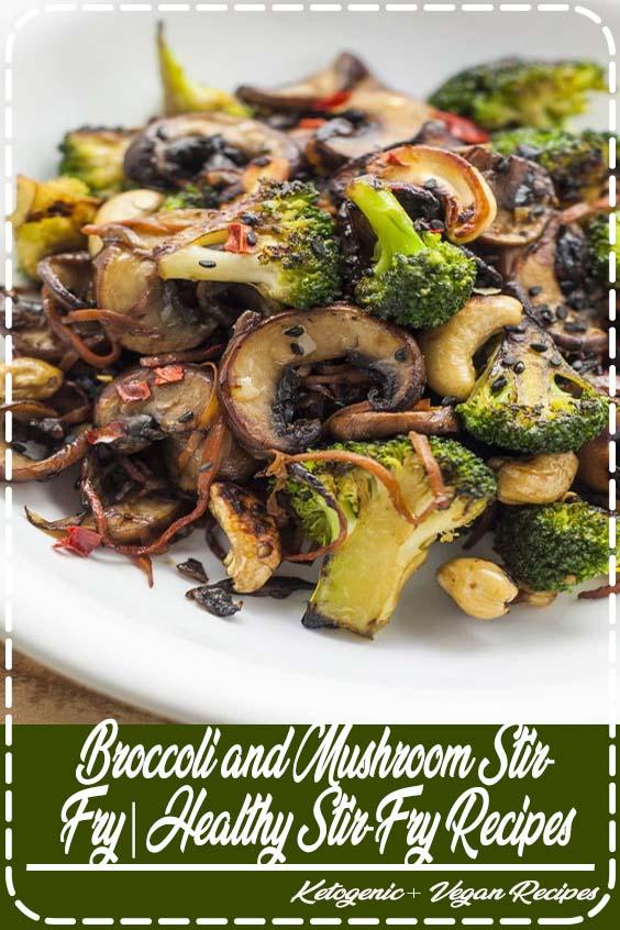 Looking for some fun vegan stir fry recipes Broccoli and Mushroom Stir-Fry Healthy Stir-Fry Recipes
