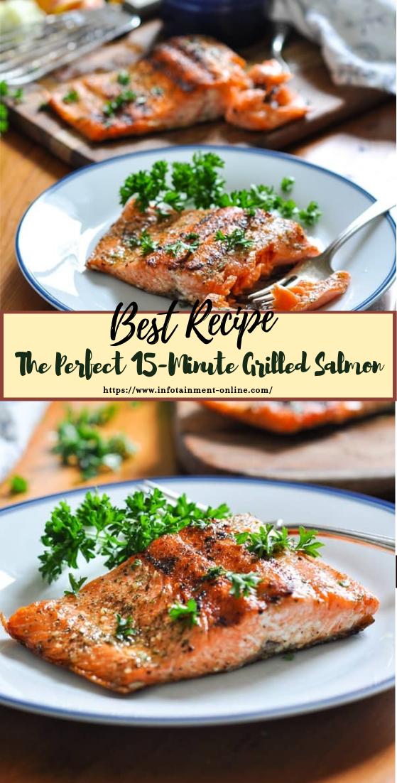 The Perfect 15-Minute Grilled Salmon #dinnerrecipe #food #amazingrecipe #easyrecipe