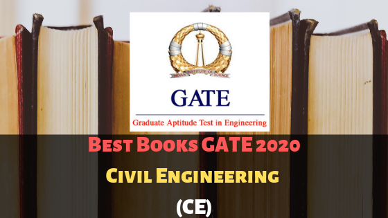Best Books GATE Exam 2020 For Civil Engineering (CE)