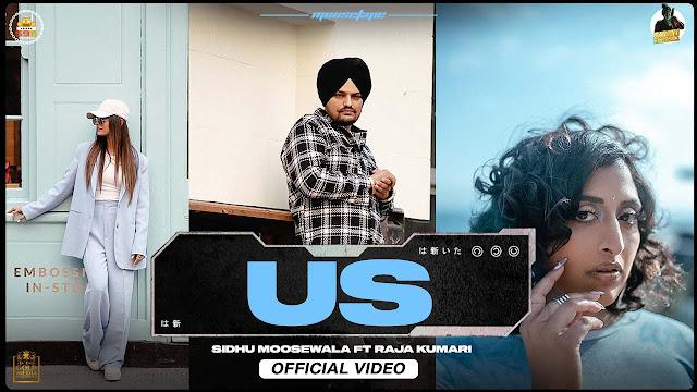 US Lyrics - Sidhu Moose Wala X Raja Kumari | Moosetape