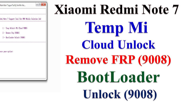 OMH Redmi Note 7 Support Tool Latest Update 100% Trusted CMD Tool Free Download By Mobileflasherbd
