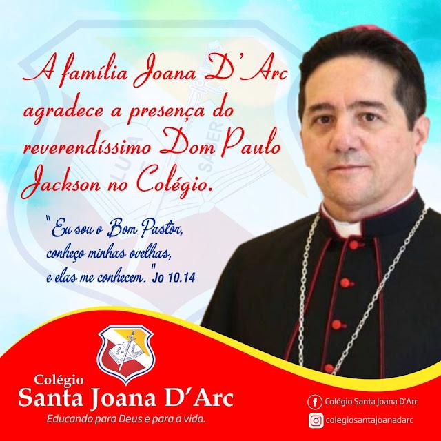 Colégio Santa Joana D'Arc recebe com muita alegria o reverendíssimo Bispo Dom Paulo Jackson nessa manhã 12/11.