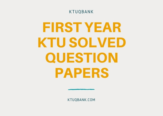 First Year KTU Solved Question Papers