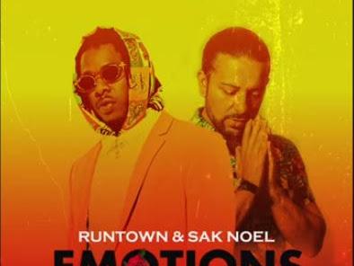 """Runtown & Sak Noel – """"Emotions"""""""
