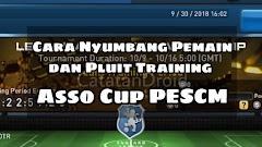 Cara Nyumbang Pemain & Training di Event Asso Cup PESCM