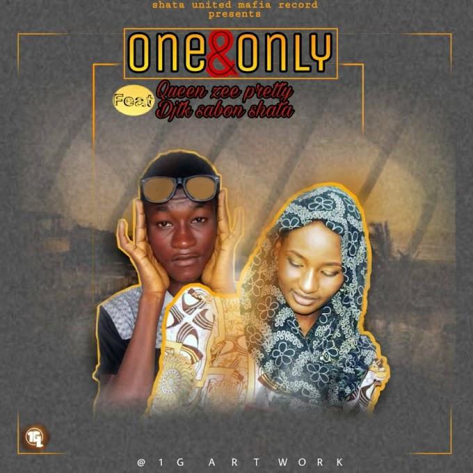 One & Only   Queen Zeey Pretty ft Djtk Sabon Shata