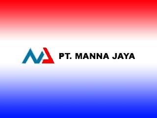 Lowongan Kerja PT Manna Jaya, lowongan kerja Kaltim Maret April Mei Juni Juli Agustus September Oktober Nopember Desember 2020