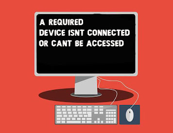 Fix A Required Device Isn't connected or Can't be Accessed