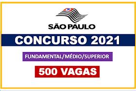 Concursos SP 2021: mais de 500 vagas abertas para níveis fundamental, médio e superior com salários até R$ 10.258,82. Saiba Mais