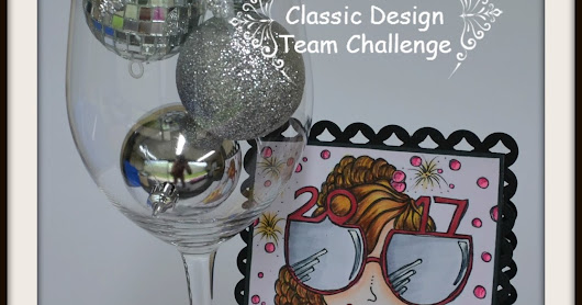 1st March 2017 ~ Classic Design Team Open Challenge #12