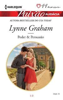 Poder & Persuasão (Lynne Graham)