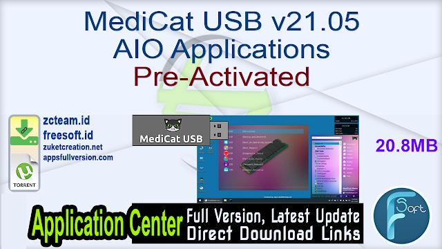 MediCat USB v21.05 AIO Applications Pre-Activated_ ZcTeam.id