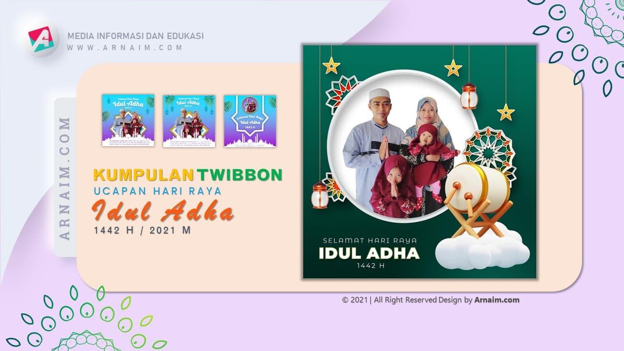 ARNAIM.COM  - DESIGN TWIBBON KEREN UCAPAN HARI RAYA IDUL ADHA 1442 H (2)