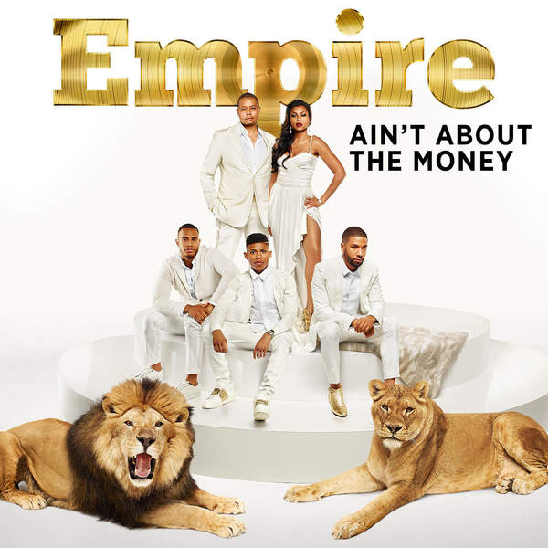 Empire Cast - Ain't About the Money (feat. Jussie Smollett & Yazz) - Single Cover
