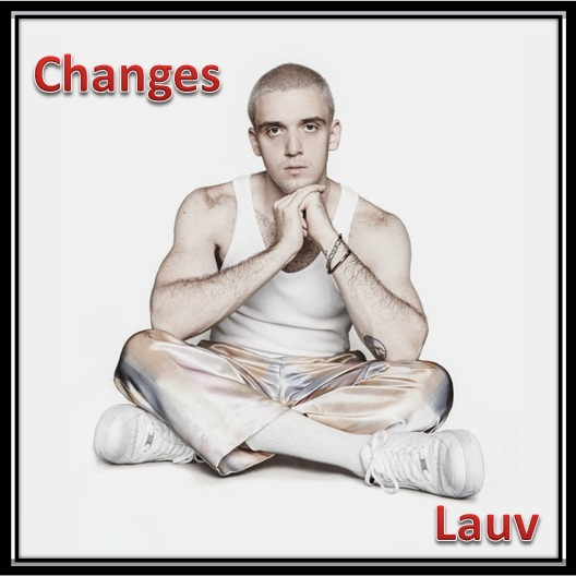 Changes Lauv Lyrics
