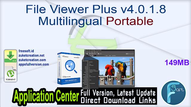 File Viewer Plus v4.0.1.8 Multilingual Portable
