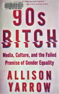Book cover to 90s Bitch by Allison Yarrow