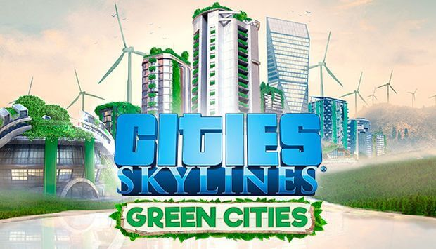 CITIES SKYLINES GREEN CITIES TÉLÉCHARGEMENT GRATUIT